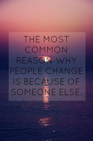 change, people, quote, quotes, reason, someone
