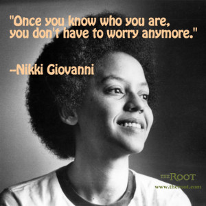 ... Quotes › Best Black History Quotes: Nikki Giovanni on Self-Awareness