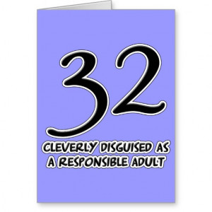 32nd Birthday Disguise Card