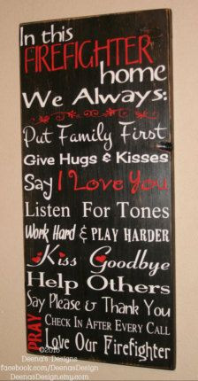 ... firefighter home to oilfield home.... and add oilfield sayings More