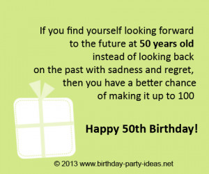 If you find yourself looking forward to the future at 50 years old ...