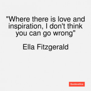 Ella Fitzgerald Famous Quotes