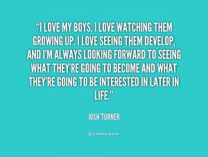quote-Josh-Turner-i-love-my-boys-i-love-watching-224433.png