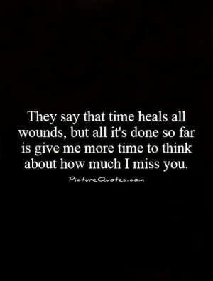 Missing You Quotes I Miss You Quotes Healing Quotes