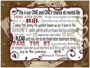 great quote by pres monson about finding Joy in the Journey