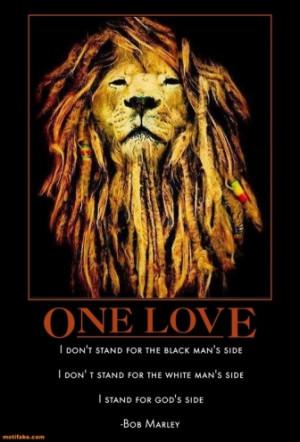 one-love-quotes-bob-marley-rastafari-respect-demotivational-posters ...