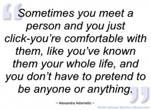 sometimes you meet a person and you just alexandra adornetto