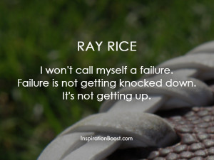 Ray Rice Famous Failure Quotes