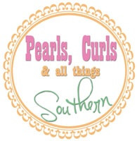 Pearls, Curls & All Things Southern