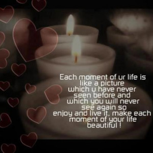 Cherish The Moments Quotes