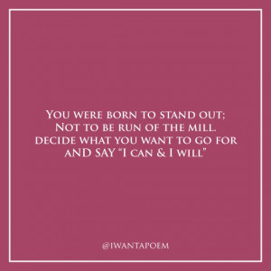 You were born to stand out! #quote