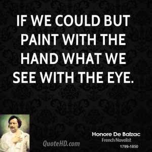 Honore de Balzac Art Quotes