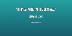 Jerry Lee Lewis Quote