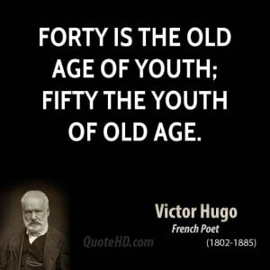 Youth Old Age Quotes ~ Victor Hugo Age Quotes | QuoteHD