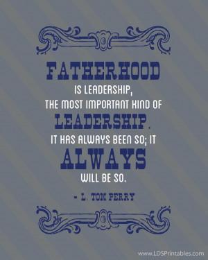 talk fatherhood is leadership the most important kind of leadership it ...