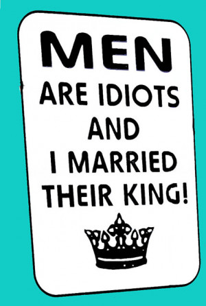 Quotes About Idiot Men