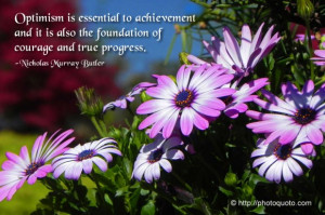 Optimism is essential to achievement and it is also the foundation of ...