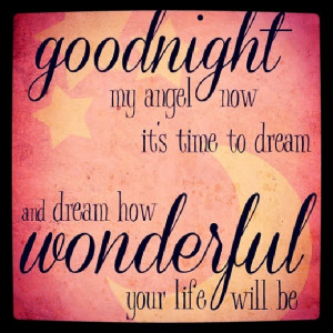 Goodnight My Angel Quotes