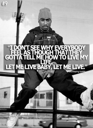 Tupac Quotes About Thug Life Tupac quotes about thug life