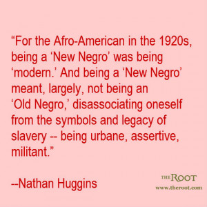 ... more about Nathan Huggins' coverage of the Harlem Renaissance here