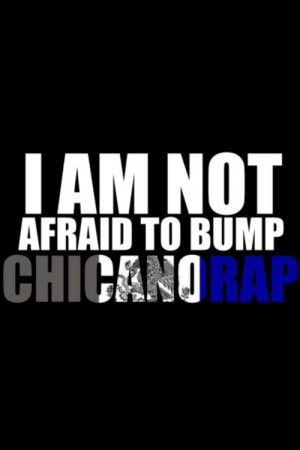 Chicano Rap Quotes Tumblr 507 notes