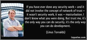 work – and it did not involve the concept of network of trust ...
