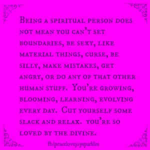 Being a spiritual person does not mean.