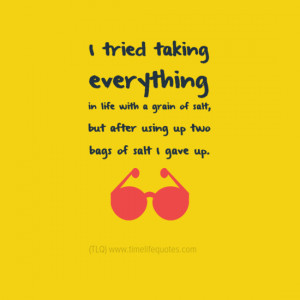 Funny Quotes About Living Life To The Fullest