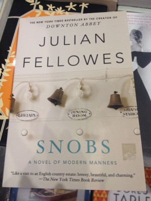 Snobs by Julian fellowes