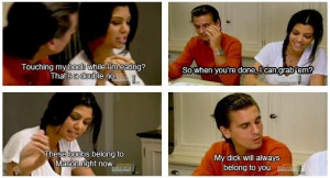 ... Quotes, Lord Disick, Kardashian Obsession, Scott Disick, Funny Stuff