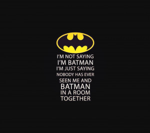 Batman Quotes Tumblr Tumblr batman quotes batman