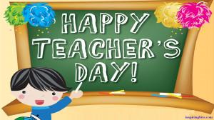 happy teacher's day...