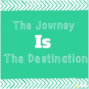 journey, destination, quote, motivation, cool bananas, cool bananas ...
