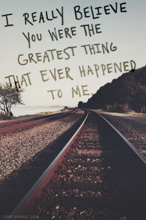 ... thing love love quotes quotes photography trees railroad tracks