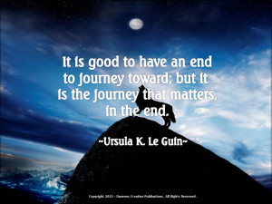 It-Is-Good-To-Have-An-End-To-Journey-Toward