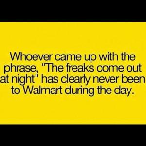funny #jokes #lol #walmart #freaks (Taken with Instagram )