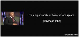 big advocate of financial intelligence.