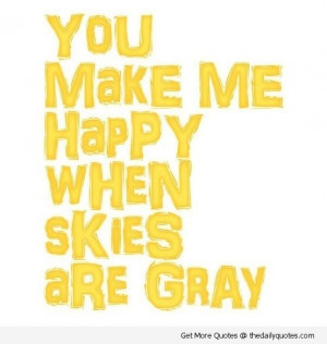 You Make Me Happy | The Daily Quotes