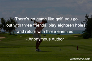 great deal of unnecessarily bad golf is played in this world.
