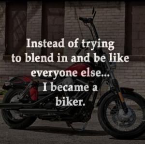 ... else... I became a biker. #BikerQuotes #WHD #WolverineHarleyDavidson