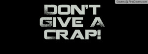 don't_give_a_crap-44032.jpg?i