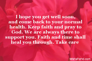 Hope You Get Well Soon And...