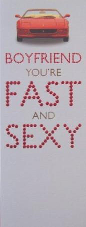 Boyfriend Birthday Card - Fast and Sexy