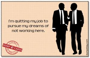 quitting job Dump E-card
