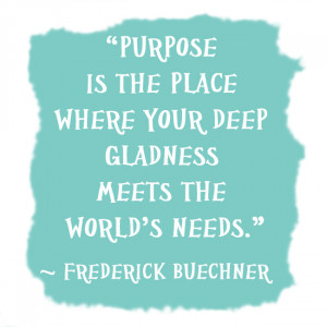 quote about purpose