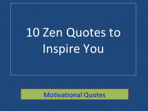 10 Best Zen Quotes