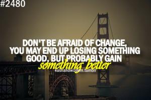 better, change, good, kushandwizdom, quote, quotes
