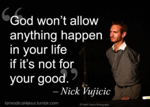 Nick Vujicic Inspirational Quotes: Images