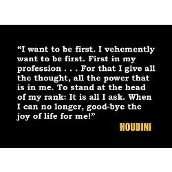 houdini_being_first_quote_magnet.jpg?height=250&width=250&padToSquare ...