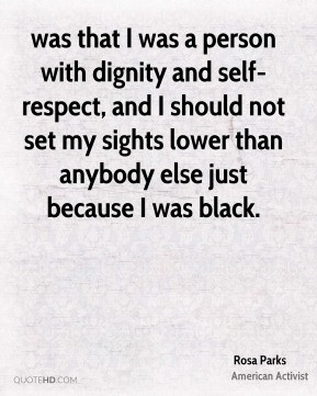 Self Respect and Dignity Quotes